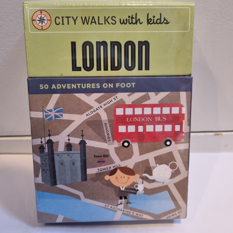 City Walks with Kids London - 50 Adventures On Foot.