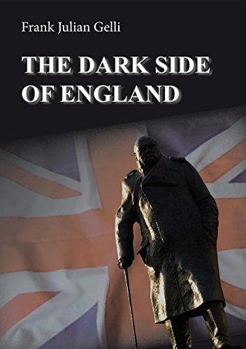The Dark Side of Engeland by Frank Julian Gelli.